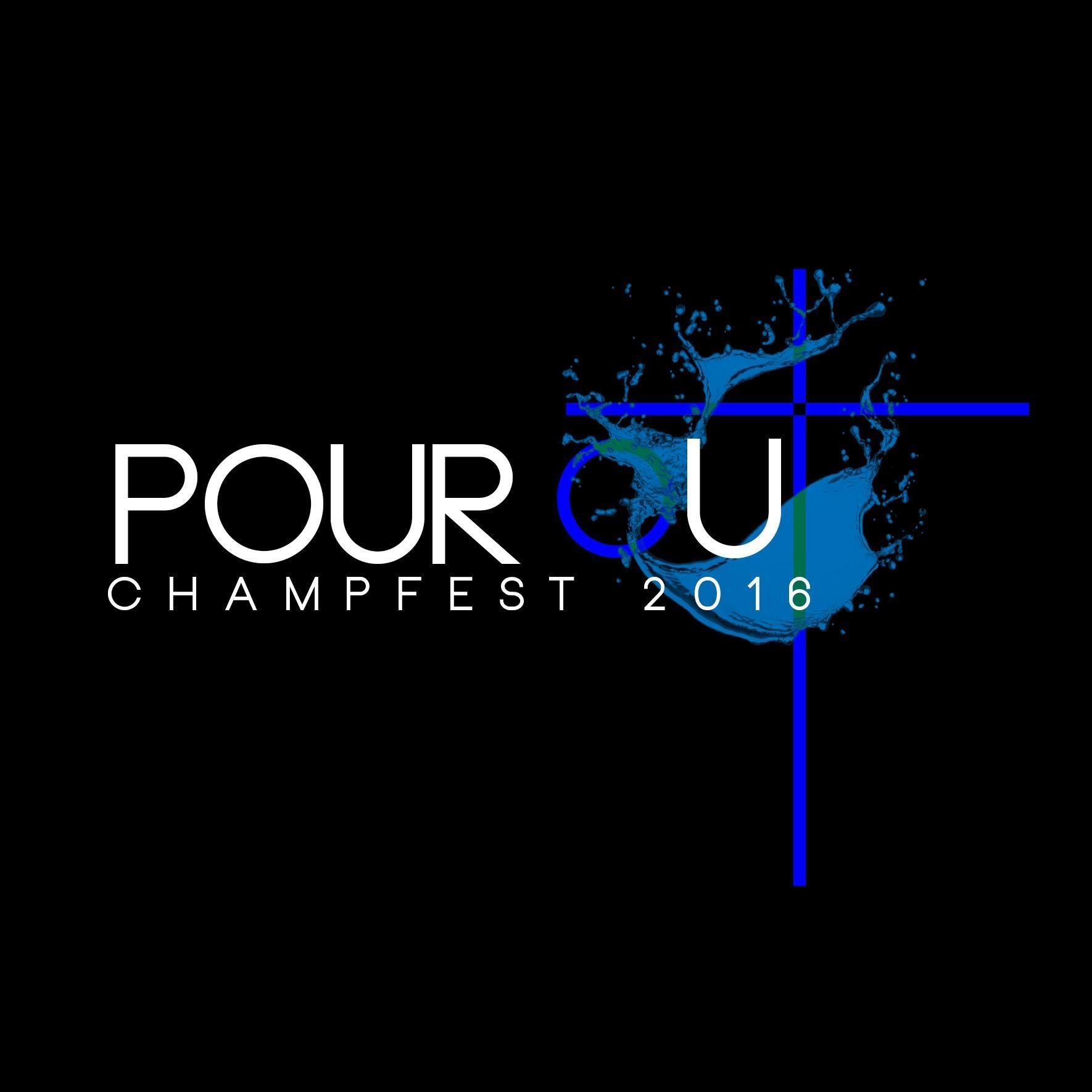 Pour Out 2016 Champfest 10:30am Central Celebration Youth